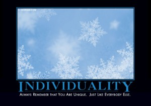 Individuality Demotivational Poster